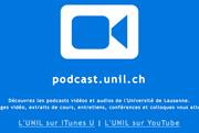 media.unil.ch, l'UNIL en vidéo