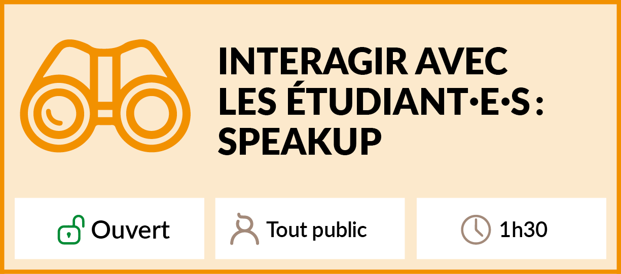 CSE_Formation_Ateliers_decouverte_Interagir_Etudiants_Speakup.png