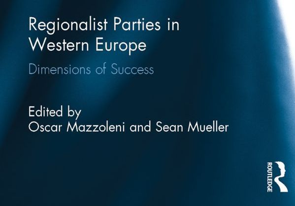 Regionalist Parties in Western Europe_ Dimensions ofFamilies in Europe) - Oscar Mazzoleni & Sean Mueller-crop599x419.jpg